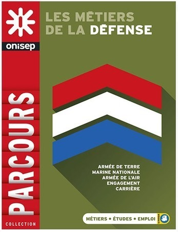 Les métiers de la Défense | Ressources pour l'Orientation | Scoop.it