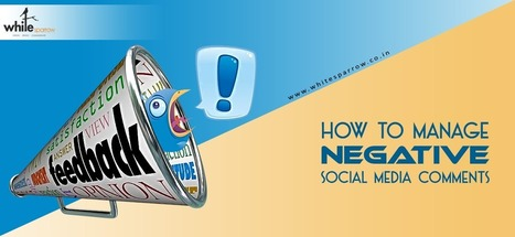 Steps : Dominate Social Media | Manage Negative Comments | Online Marketing Strategy - SMO - SEO - WEBSITE - GOOGLE - Education | Scoop.it