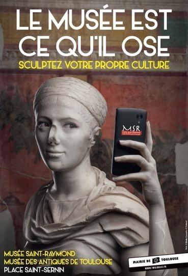 Le musée est ce qu'il ose…  Culture et Communication | Musée Saint-Raymond, musée des Antiques de Toulouse | Scoop.it