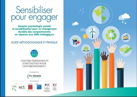 """Guide méthodologique """"Sensibiliser pour engager"""" I @cpie.fr   Citizen Com   Scoop.it"""