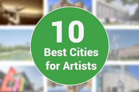 The 10 Best Cities to be an Artist - MyLife | Potpourri | Scoop.it