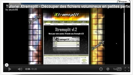 Tutoriel Xtremsplit - Découper des fichiers volumineux en petites parties | Time to Learn | Scoop.it