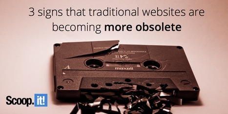 3 signs that traditional websites are becoming more obsolete | LifeBank | Scoop.it