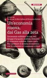 L'Economia Solidale e le Istituzioni | ECOnomia civile, conviviale, sociale, territoriale, etica, solidale, popolare, altra | Scoop.it