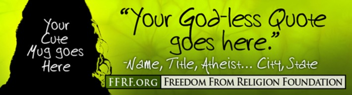Out of the Closet Campaign - Freedom From Religion Foundation | In The Name Of God | Scoop.it