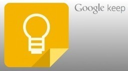 Le bloc note de Google, Google Keep, voit le jour - 1GEEK.FR | 1geek | Scoop.it