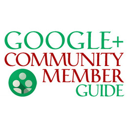 Google+ Community Member Guide | Connected Curation | Scoop.it