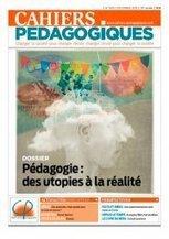 Quelles utopies pédagogiques ? - Les Cahiers pédagogiques   Pédagogie: un peu de tout...   Scoop.it