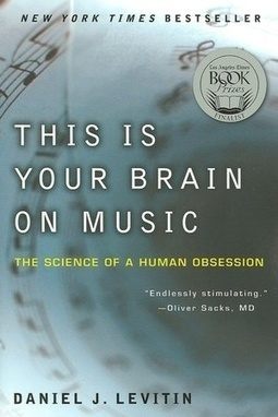 This Is Your Brain on Music: The Science of a Human Obsession   Psycho, brain, neurosciences   Scoop.it