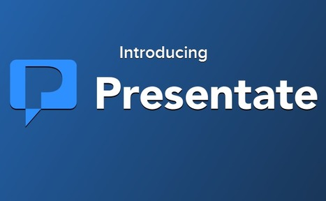 Introducing Presentate | Digital Presentations in Education | Scoop.it