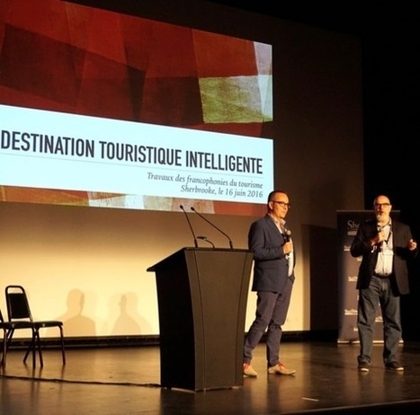 La destination intelligente : pour une expérience bonifiée - Veilletourisme.ca | Tourism Innovation | Scoop.it