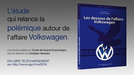 L'Ecole de Guerre Economique publie l'étude : les dessous de l'affaire Volkswagen   Compétitivité et intelligence économique   Scoop.it