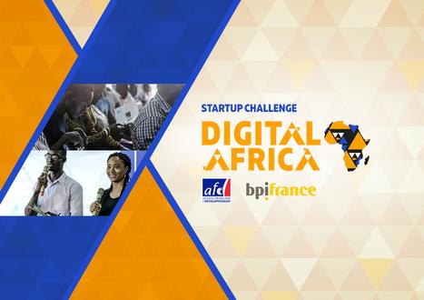 Digital Africa startup Challenge - AFD et BPI France   AFRICA DIGITAL BROADBAND - Développement numérique de l'Afrique   Scoop.it
