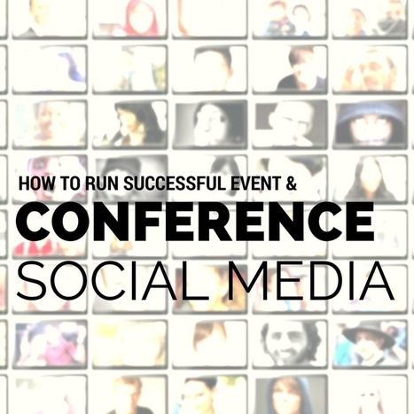 Winning Social Media for Conferences and Events | CURTO | Scoop.it