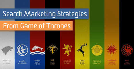 Search Marketing Strategies Straight From Game of Thrones | Online Marketing Resources | Scoop.it