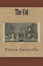 New Edition of 1637 English Translation of Corneille's The Cid   Theatre   Scoop.it