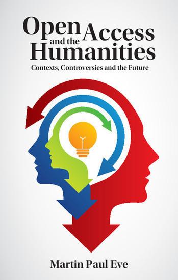 Open Access and the Humanities - Cambridge Books Online - Cambridge University Press | Humanidades digitales | Scoop.it