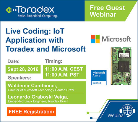 Live Development Session: IoT Application from End to End using Toradex Modules and Microsoft Azure | Toradex Computer Modules | Scoop.it