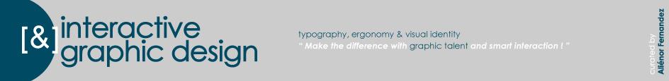[graphic + web design] - typography, ergonomy & visual identity