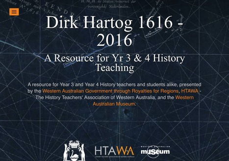 Dirk Hartog 1616 - 2016, a resource presented by the Department of the Premier and Cabinet, HTAWA and the Western Australian Museum   Primary History - Australian Curriculum Topics   Scoop.it