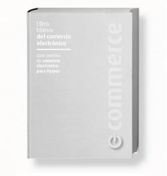El libro blanco del comercio electrónico - E-Nuvole Social Media y Gestión Documental | Pymes, emprendedores y oficina 2.0 | Scoop.it
