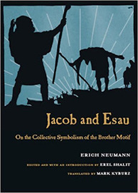 A new Book by Erich Neumann: Jacob & Esau: On the Collective Symbolism of the Brother Motif | Carl Jung Depth Psychology | Scoop.it