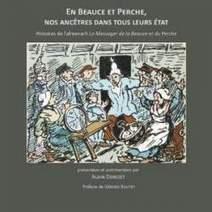 CHARTRES - Conférence : En Beauce et Perche, nos ancêtres dans tous leurs états | Radio Intensité | Rhit Genealogie | Scoop.it