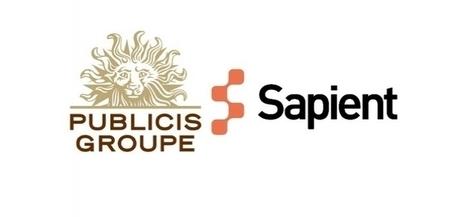 Publicis, Sapient : objectif atteint | Praise of Brand | Scoop.it