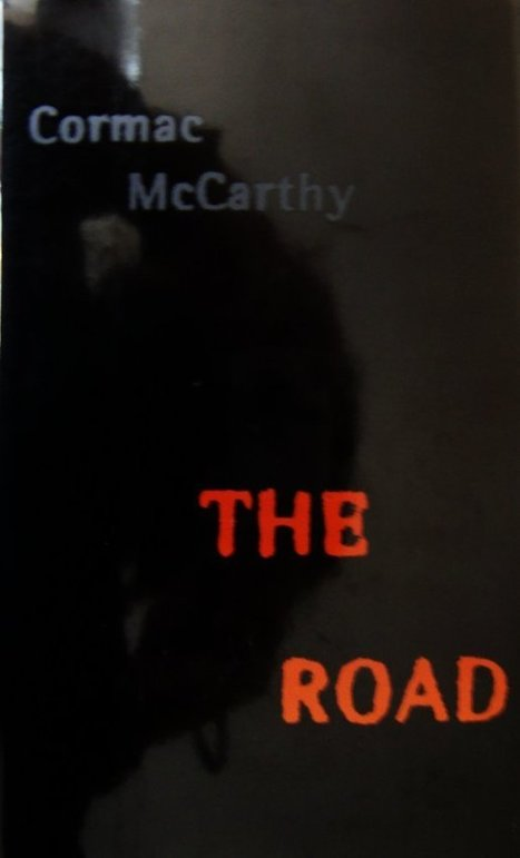 xzistenz by D.T. Griffith: Writing Craft: The Road by Cormac McCarthy | The Road | Scoop.it