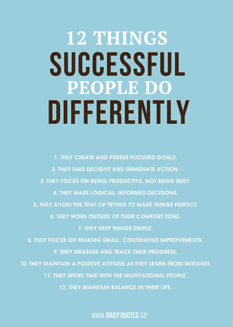 12 Things Successful People Do Differently | Motivation & Quotes | Scoop.it