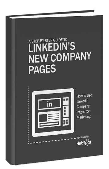 A Step-by-Step Guide to LinkedIn's New Company Pages | News des Réseaux Sociaux | Scoop.it