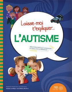Éditions Midi trente - Laisse-moi t'expliquer l'autisme | mes amis auteurs | Scoop.it