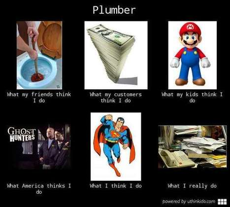 Plumber | What I really do | Scoop.it