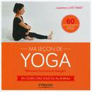 Ma leçon de yoga - Éditions Eyrolles | Yoga, santé et sport | Scoop.it