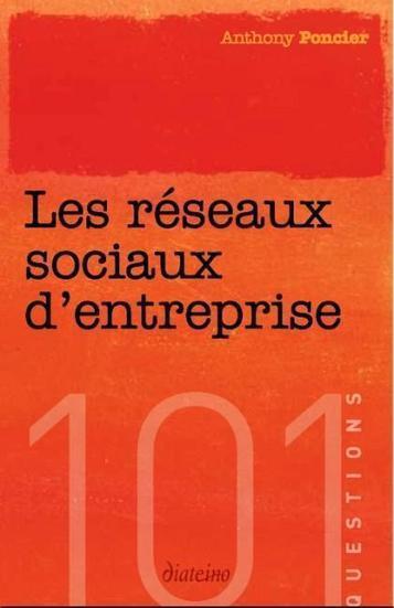 101 questions sur les réseaux sociaux d'entreprise | modesrh.com | RH Innovantes et Management | Scoop.it
