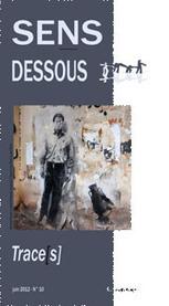 AlexandreSerres – Problématiques de la trace à l'heure du numérique (Sens-dessous – Philosophie) | Archivance - Miscellanées | Scoop.it