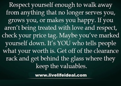 Respect Yourself Enough | Social Bookmarking | Scoop.it