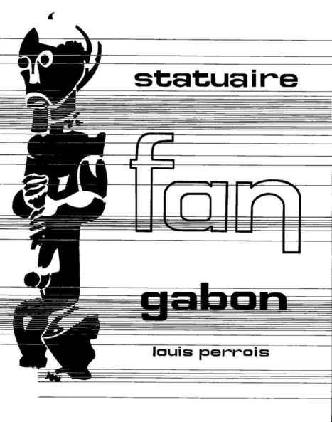Statuaire Fang par LouisPerrois | cultural anthropology | Scoop.it
