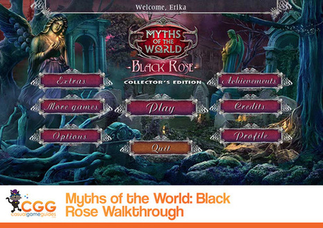 Myths of the World: Black Rose Walkthrough: From CasualGameGuides.com | Casual Game Walkthroughs | Scoop.it