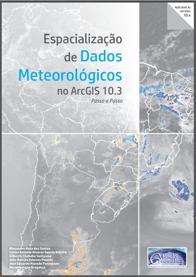 E-book: Dados Meteorológicos no ArcGIS | Anderson Medeiros | geoinformação | Scoop.it