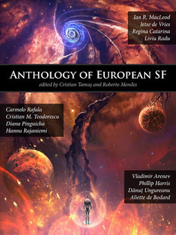 Ouroboros Lair: Anthology of European SF, Edited by Roberto Mendes and Cristian Tamas | BOOKS! books everywhere | Scoop.it