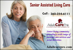A Senior Assisted Living Care Home for Elders and the Aged | Adult Care Placement Specialists | Scoop.it