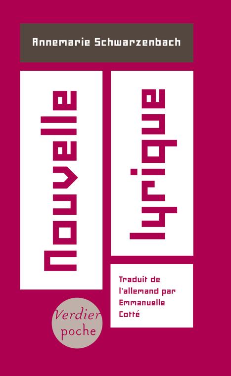 [réédition][en librairie le 13 octobre 2016] Annemarie Schwarzenbach, Nouvelle lyrique, Verdier poche | TdF  |  Livres &  Littérature | Scoop.it