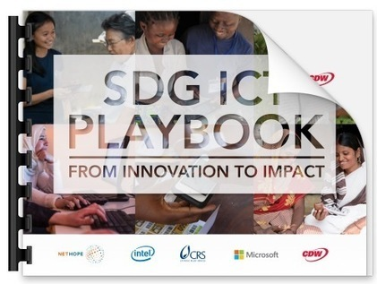 The Sustainable Development Goals ICT Playbook | ICT Works | Internet Development | Scoop.it