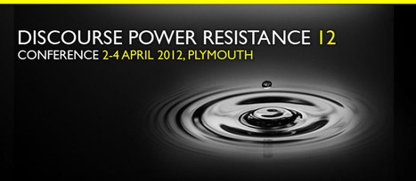 DPR Conference 2-4 April: Discourse, Power, Resistance | Education Research | Scoop.it