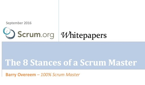 The 8 Stances of a Scrum Master - Scrum.org Community Blog | Developing Apps | Scoop.it