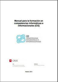 Manual para la formación en competencias informáticas e informacionales | TICE Tecnologías de la Información y la Comunicación en Educación | Scoop.it