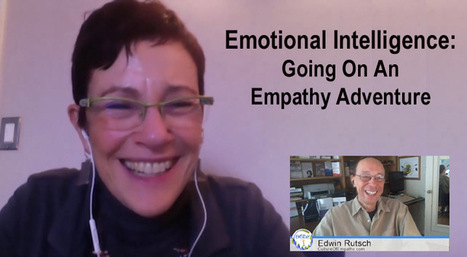 Emotional Intelligence: Going On An Empathy Adventure - Susan Stillman and Edwin Rutsch | Empathy and Compassion | Scoop.it