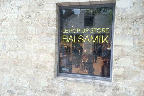 Balsamik s'offre un magasin éphémère à... - Textile, habillement | Nouveaux concepts magasins | Scoop.it