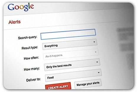 Why Google Alerts is the most effective free marketing tool | Communication Advisory | Scoop.it
